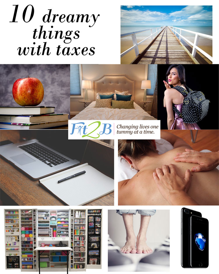 10 dreamy things to do with taxes